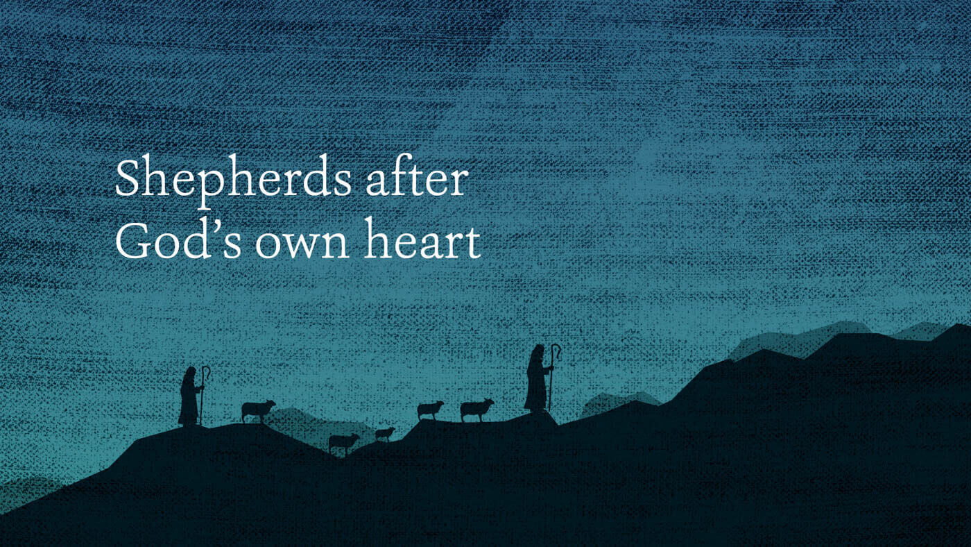 Shepherds after God's own heart