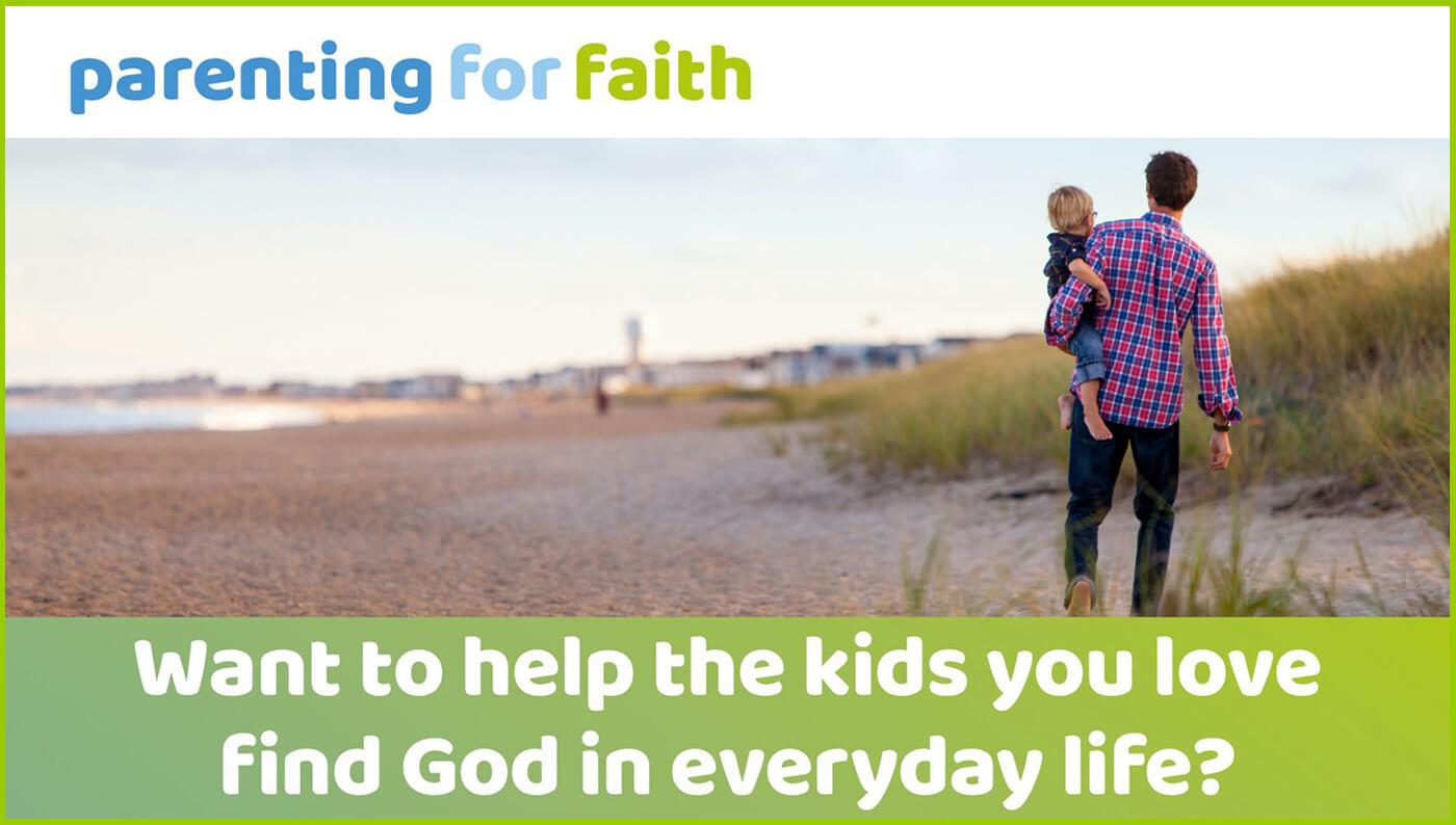 Parenting for Faith course